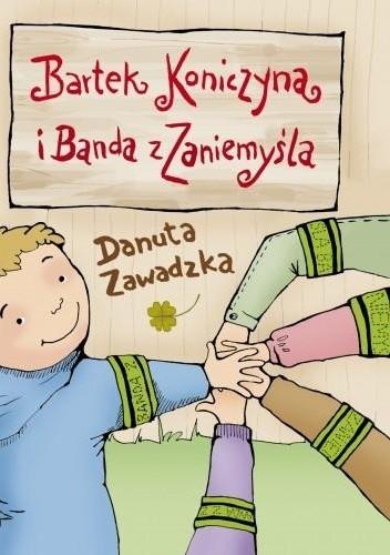 Okładka książki Bartek Koniczyna i Banda z Zaniemyśla