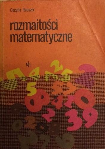 Okładka książki Rozmaitości matematyczne