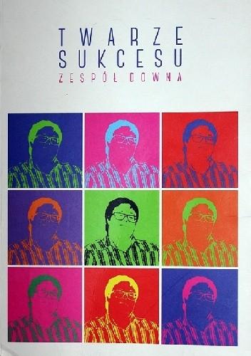 Okładka książki Twarze sukcesu. Zespół Downa