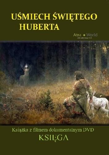 Okładka książki Uśmiech Świętego Huberta