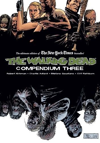 Okładka książki The Walking Dead: Compendium Three