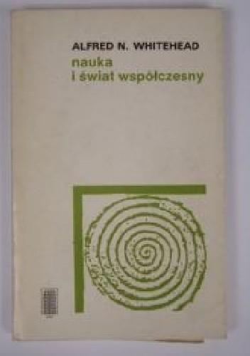 Okładka książki Nauka a świat współczesny