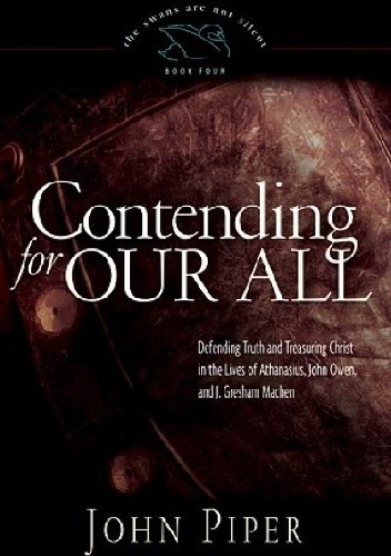Okładka książki Contending for Our All