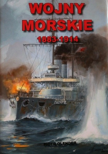 Okładka książki Wojny morskie 1883-1914