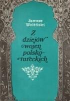 Z dziejów wojen polsko-tureckich