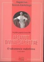 Arcanum divinae sapientiae. O sakramencie małżeństwa