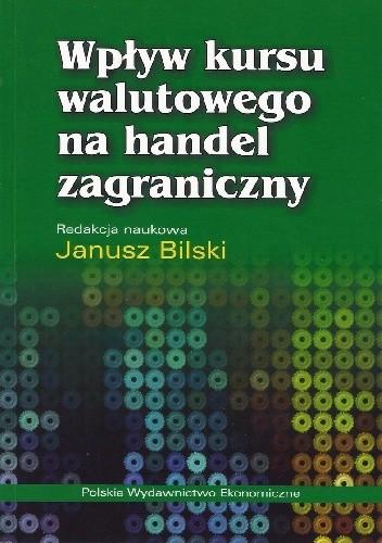Okładka książki Wpływ kursu walutowego na handel zagraniczny