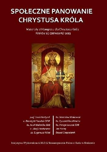 Okładka książki Społeczne Panowanie Chrystusa Króla