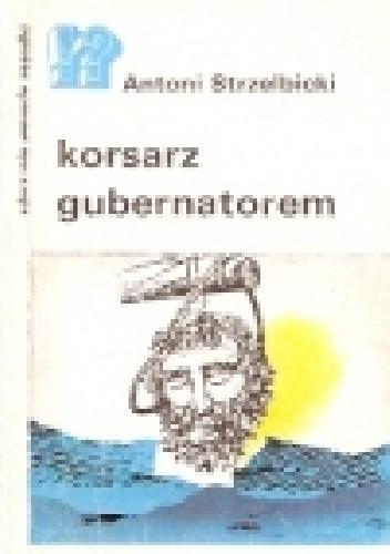 Okładka książki Korsarz gubernatorem