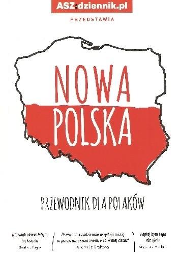 Okładka książki Nowa Polska. Przewodnik dla Polaków