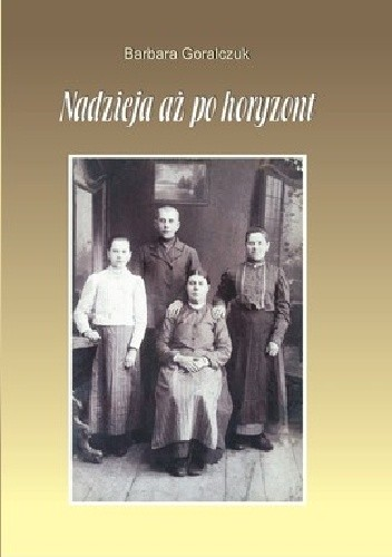 Okładka książki Nadzieja aż po horyzont
