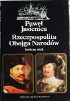 Rzeczpospolita Obojga Narodów. Srebrny wiek