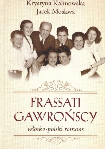 Okładka książki Frassati Gawrońscy włosko-polski romans