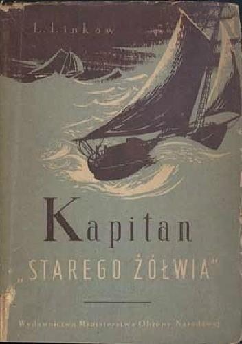 """Okładka książki Kapitan """"Starego Żółwia"""""""