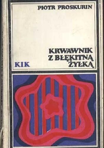 Okładka książki Krwawnik z błękitną żyłką