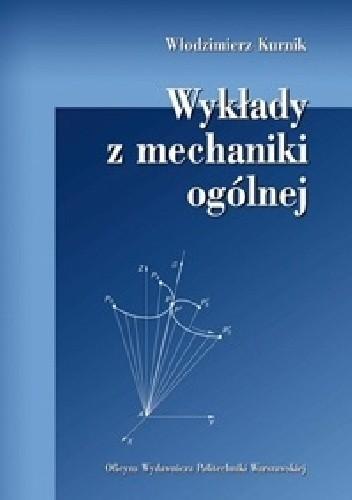 Okładka książki Wykłady z mechaniki ogólnej