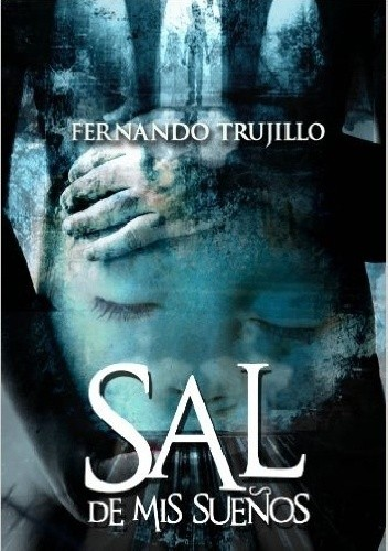Okładka książki Sal de mis sueños