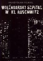 Więźniarski szpital w KL Auschwitz