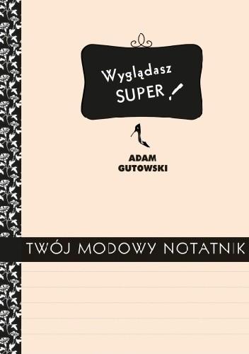 Okładka książki Twój modowy notatnik