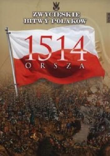 Okładka książki 1514 Orsza