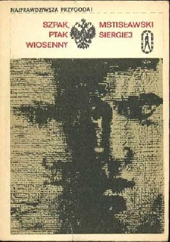 Okładka książki Szpak, ptak wiosenny