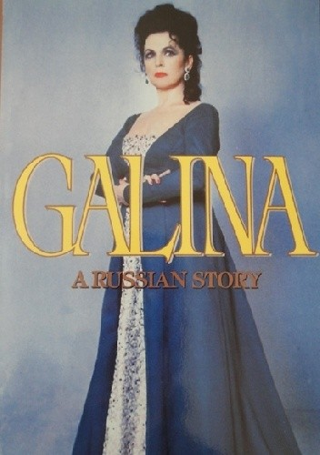Okładka książki Galina: A Russian Story