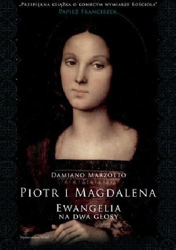 Okładka książki Piotr i Magdalena. Ewangelia na dwa głosy