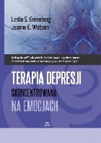 Okładka książki Terapia depresji skoncentrowana na emocjach