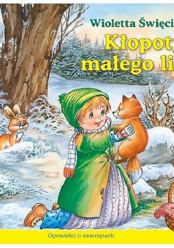 Okładka książki Kłopoty małego liska