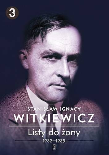 Okładka książki Listy do żony. Tom 3: 1932–1935
