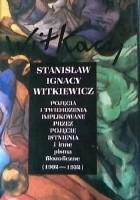 Pojęcia i twierdzenia implikowane przez pojęcie Istnienia i inne pisma filozoficzne (1902 - 1932)