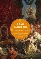 Urojone widmo rewolucji. Tajne spiski i tłumienie ruchów wolnościowych 1789-1848