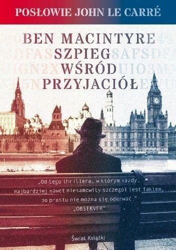Okładka książki Szpieg wśród przyjaciół
