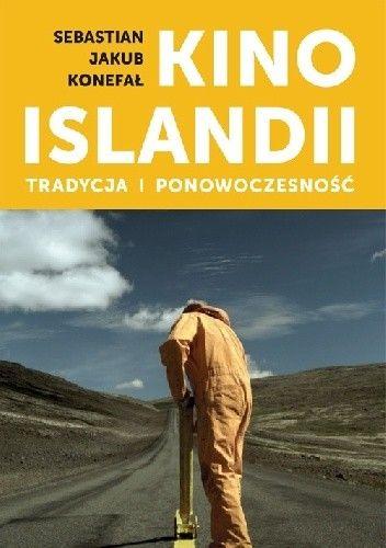 Okładka książki Kino Islandii. Tradycja i ponowoczesność