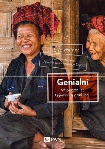 Okładka książki Genialni. W pogoni za tajemnicą geniuszu