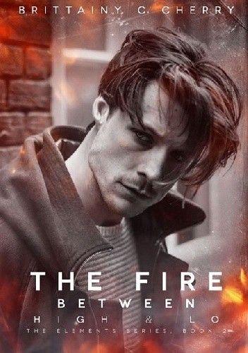 Okładka książki The Fire Between High & Lo