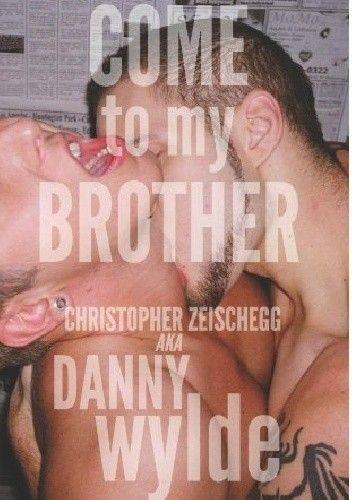 Okładka książki Come to My Brother