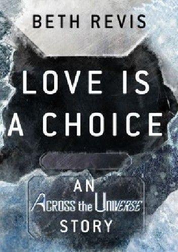 Okładka książki Love Is A Choice