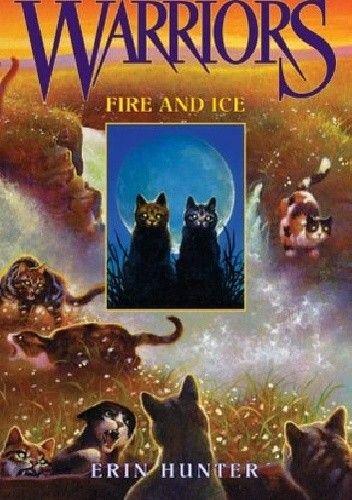 Okładka książki Warriors: Fire and Ice