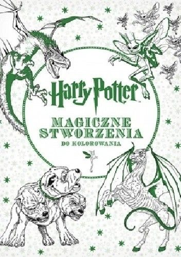 Okładka książki Harry Potter. Magiczne stworzenia do kolorowania