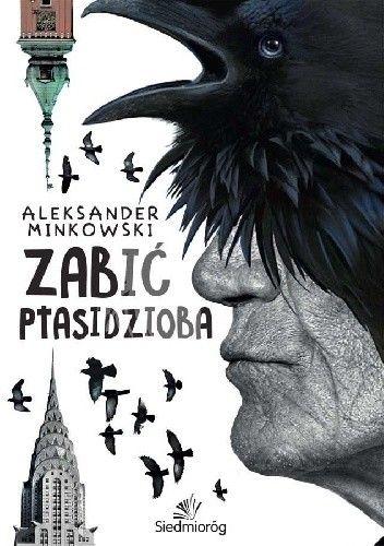 Okładka książki Zabić Ptasidzioba