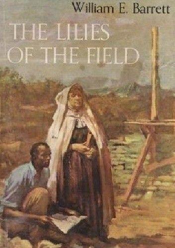 Okładka książki The Lilies of the Field