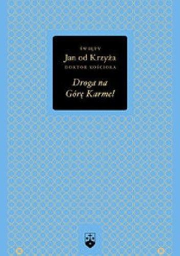 Okładka książki Droga na Górę Karmel