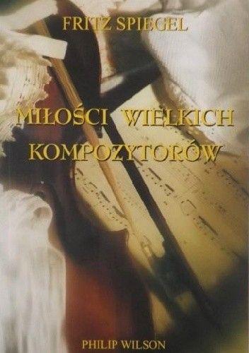 Okładka książki Miłości wielkich kompozytorów