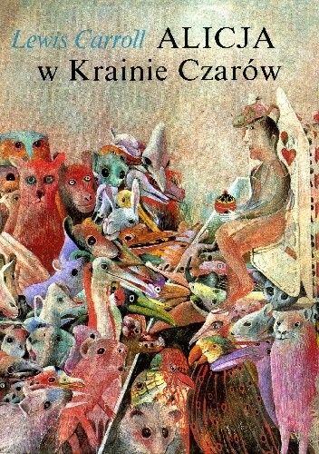 Okładka książki Alicja w Krainie Czarów i Po drugiej stronie Lustra