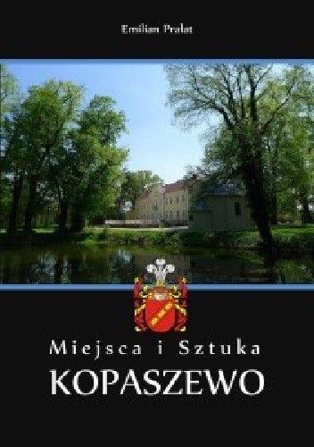 Okładka książki Miejsca i Sztuka. Kopaszewo