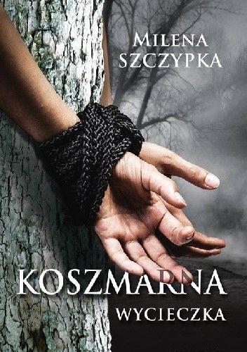 Okładka książki Koszmarna wycieczka