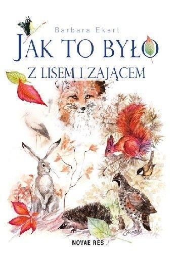 Okładka książki Jak to było z lisem i zającem