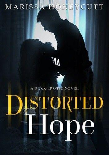 Okładka książki Distorted Hope