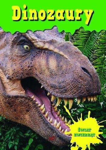 Okładka książki Encyklopedia Świat Zwierząt - Dinozaury